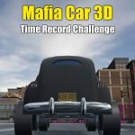 Mafia Car 3D – Time Record Challenge
